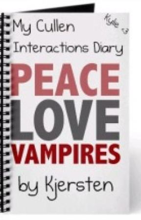 My Cullen Interactions Diary by TowerOverMe