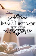 Insana Liberdade #1 by nadiasantospt