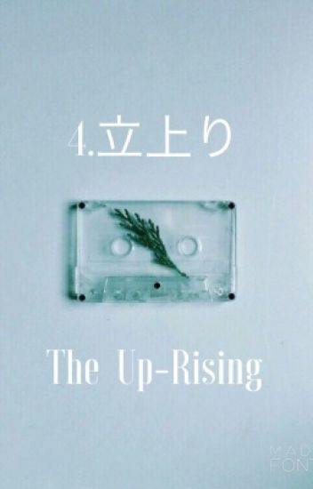 4. Rise//The Up-Rising