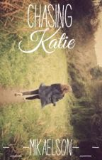 Chasing Katie (Tratie)✔️ by Goddess-of-Sarcasm