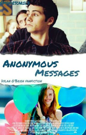 Anonymous Messages - Dylan O'Brien by EsposaDoDallas