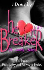 Heart Breaker: Heartbreaker series: 1 by JacobaDorothy