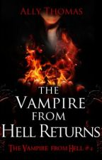 The Vampire from Hell Returns - The Vampire from Hell (Part 4) (Sample) by AllyThomas11