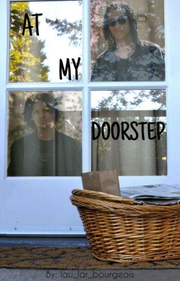 At My Doorstep (Les Twins Fanfiction)