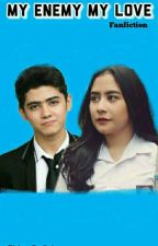 My Enemy My Love by Rizky_Andini