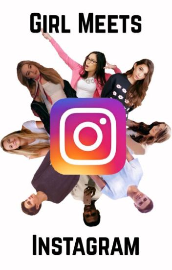 Girl Meets Instagram