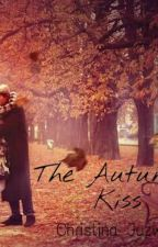 The Autumn Kiss (The Welsh Brothers) by christinajuzwar