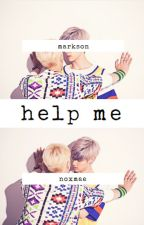 help me {markson} by noxmae