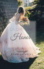 La Dama De Honor(FSOG)[EDITANDO] by ConstansaGrey