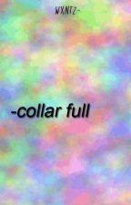 collar full » brallon by wxntz-