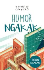 Humor Ngakak [COMPLETED] by AlvynAnshari