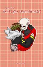 Don't go, Sweetheart (Flowerfell SansxFrisk) by kimseokkie