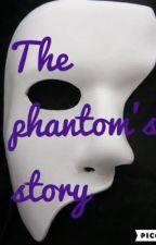 The phantom's story by SailorNina