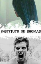 INSTITUTO DE BROMAS  by geral0952