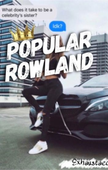 Popular Rowland