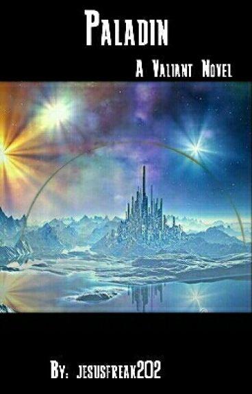 Paladin (A Prequel in the Valiant Series)