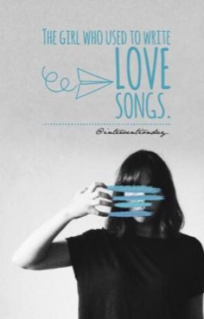 The Girl Who Used To Write Love Songs.  by InterventionDay
