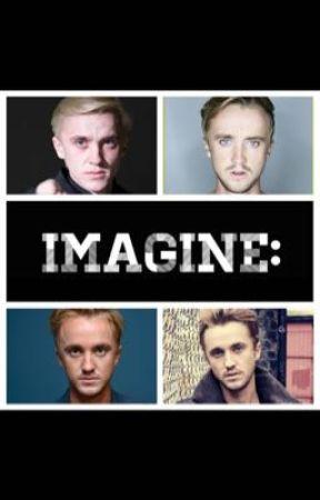Tom Felton Imagines - IMAGINE: Draco being jealous - Wattpad