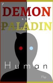 Demon and Paladin:  Book 1, Human