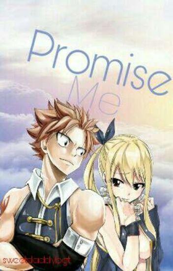 Promise Me (Natsu X Reader)