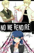 [ML] No Me Rendire-.Felix Vs Adrien by xLady_