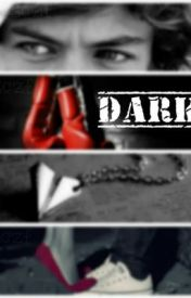 Dark *Harry Styles Fan Fic* (Adaptada al Español) by Booboo_03