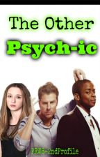 The Other PSYCH-ic (A Shawn Spencer Fan-fiction) by PRW8-2ndProfile
