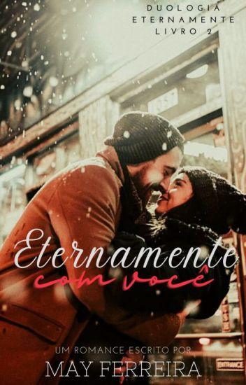 Eternamente com você - Livro 2