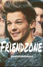 friendzone ✘ lwt by louehhtomlinsonx_
