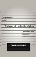 Children Of The Bad Revolution. by semi_cami