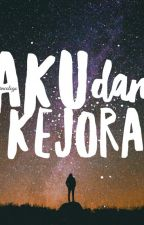 Aku Dan Kejora (Indonesian) by miracologo