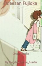 Oneesan Fujioka  by emryspotterjackson