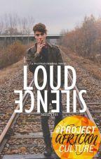 Loud Silence | BWWM by Misty103