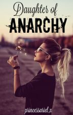 Daughter Of Anarchy by princessariel_x