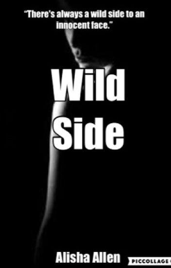 68678b130f193 Wild Side - Alisha - Wattpad