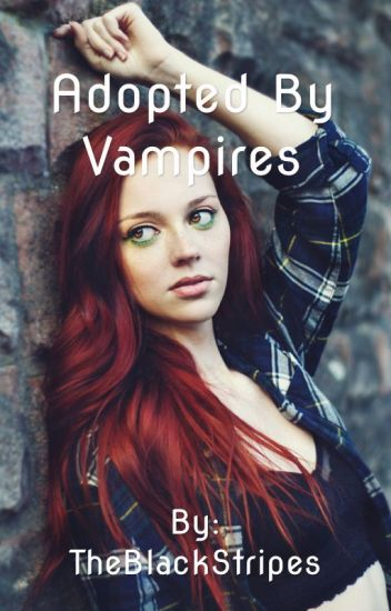 Adopted By Vampires