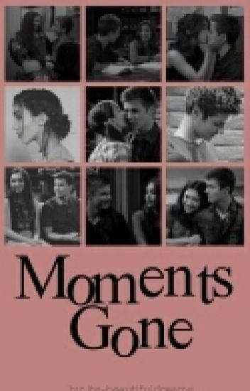 Moments Gone (On Hiatus)