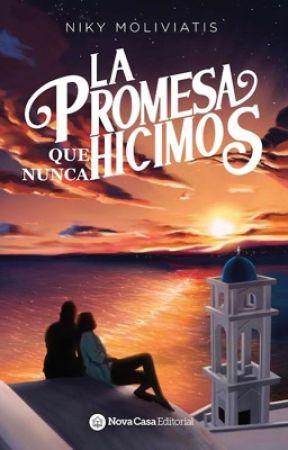 LA PROMESA Que Nunca Hicimos by NikyMoli