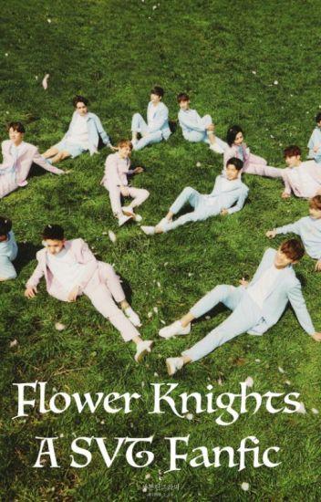 Flower Knights (A SVT BTS Fanfic)