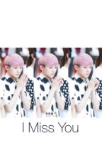 I Miss You by rondeletiasuer