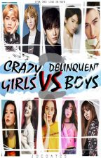 Crazy Girls VS Delinquent Boys 2 by JoeCat28