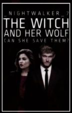 The witch and Her wolf by _Nightwalker_7