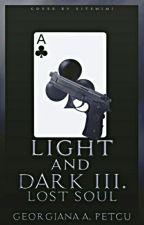 Light and Dark III. Lost Soul by georgianapetcu902