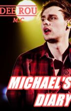 MICHAEL'S DIARY [Michael Clifford] by Dee_Rou7