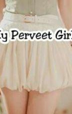 My Pervert Girl ( NC 21+) by BabyChanyeol21