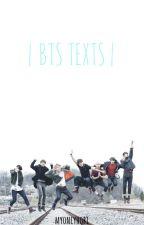 | BTS Texts | by MyOnlyHobi