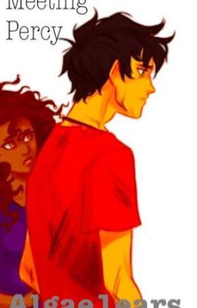 Meeting Percy - Meeting The Boyfriend - Wattpad