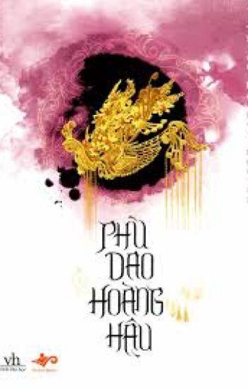Phù Dao Hoàng Hậu ( Quyển 1 ) - Thiên Hạ Quy Nguyên