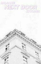 next door | halsanie ✔ by bubblymelanie