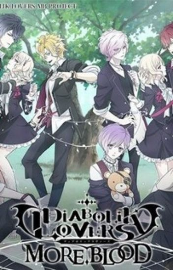 Plötzlich in Diabolik Lovers?!  #Wattys2016